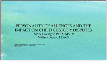 Personality Differences and the Impact on Child Custody