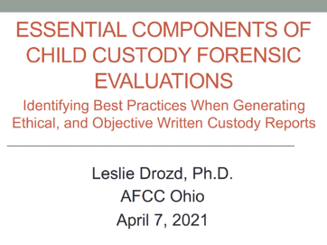 Essential Components of Child Custody Forensic Evaluations